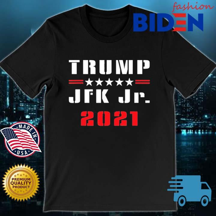 Donald Trump JFK Jr 2021 Shirt