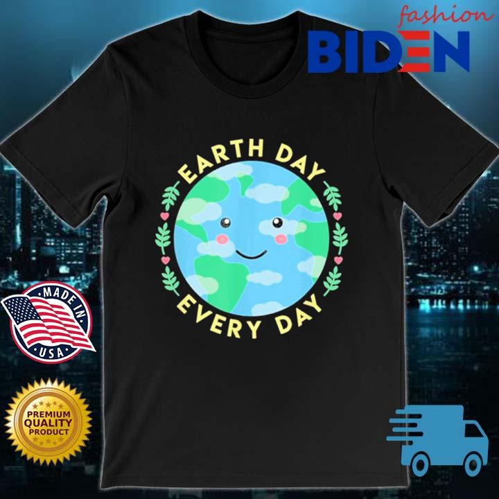Earth Day Every Day Love the Environment Cute Kawaii Planet Shirt