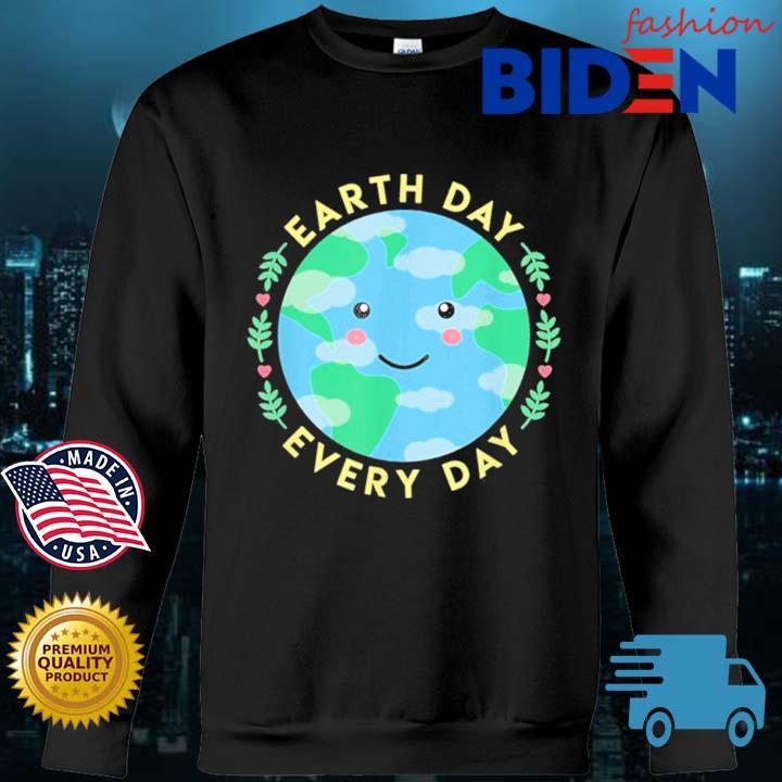 Earth Day Every Day Love the Environment Cute Kawaii Planet Shirt Bidenfashion sweater den