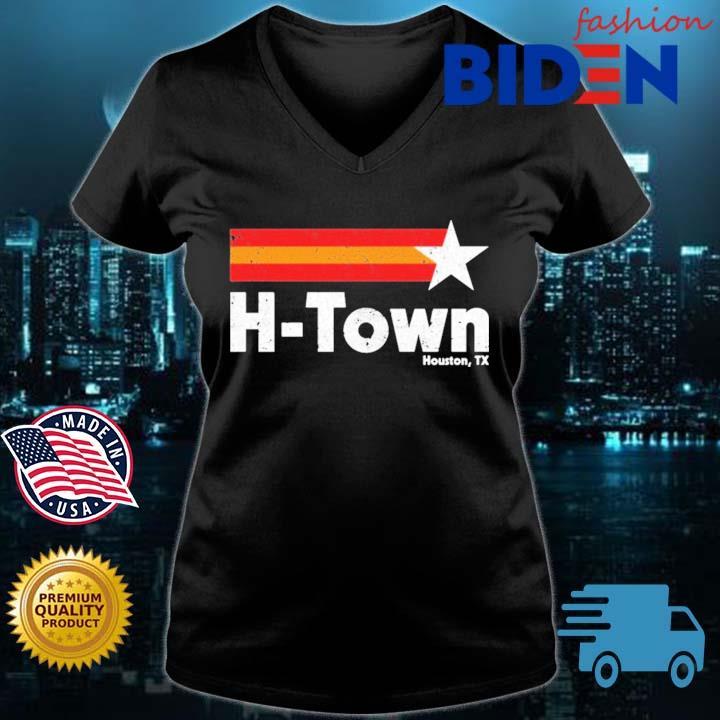 H Town Houston Astros Tx Shirt Bidenfashion ladies den