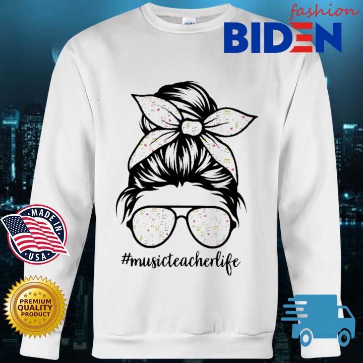 Music Teacher Messy Bun Life Hair Glasses Musical Notes Shirt Bidenfashion sweater trang