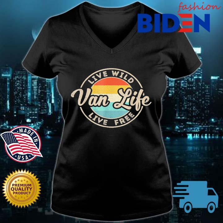 Van Life Clothing Retro Vintage Van Dwellers Vanlife Nomads Shirt Bidenfashion ladies den