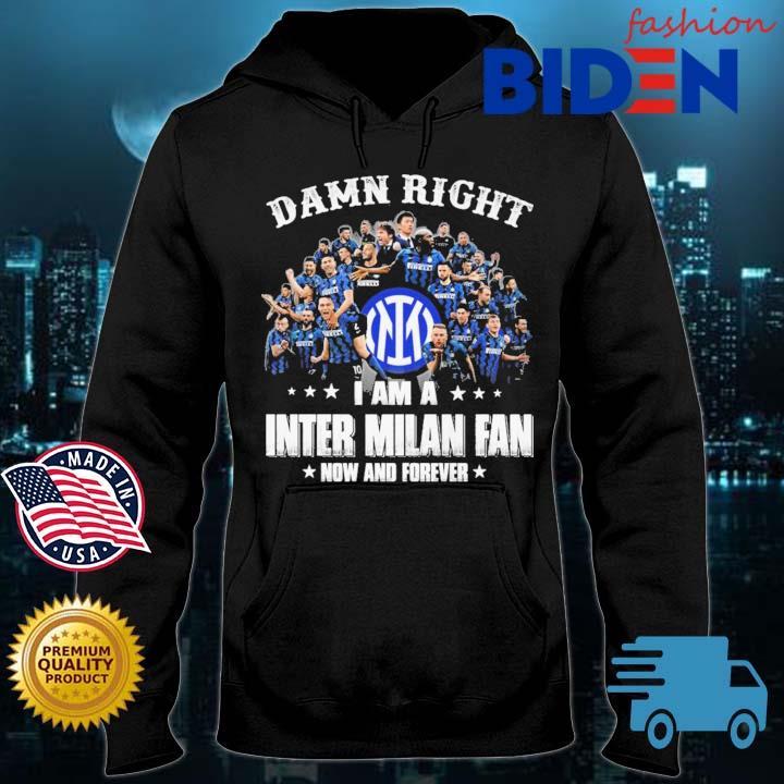 Damn right I am a Inter Milan fan now and forever Bidenfashion hoodie den